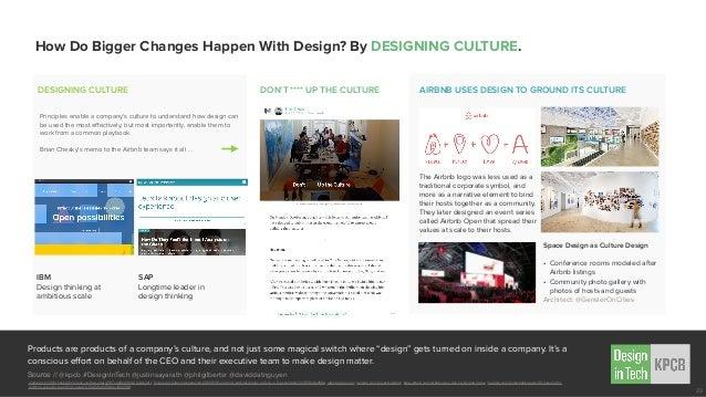 How Do Bigger Changes Happen With Design? By DESIGNING CULTURE. Source // @kpcb #DesignInTech @justinsayarath @philgilbert...