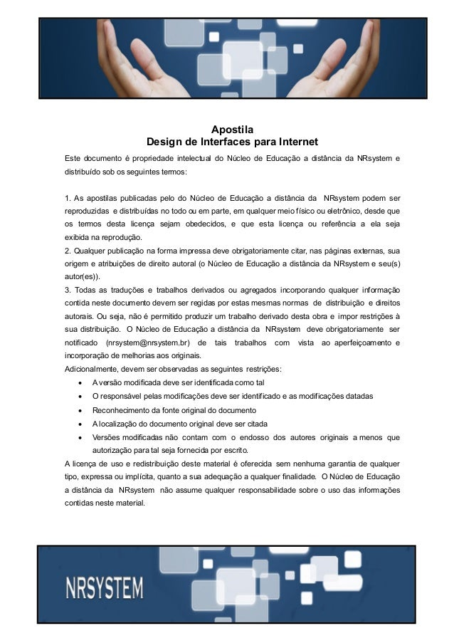 Última atualização 30/05/2015 1 Prof. Rogério Fernandes rogerio@nrsystem.com Apostila Design de Interfaces para Internet E...