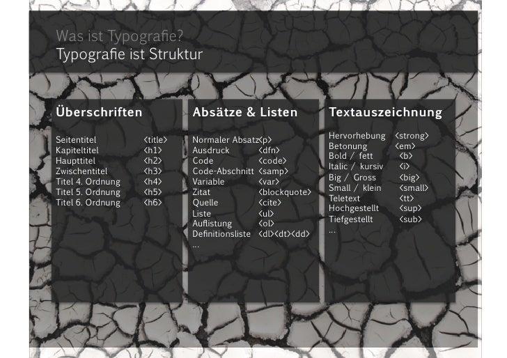 Was ist Typografie?Typografie ist Struktur<br />Überschriften<br />Seitentitel<title><br />Kapiteltitel<h1><br />Hauptti...