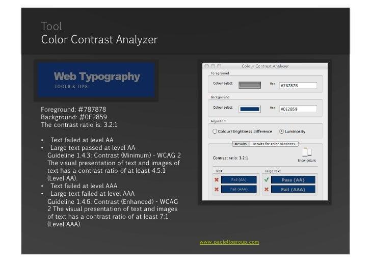 ToolColor ContrastAnalyzer<br />Foreground: #FFFFFF <br />Background: #0E2859<br />Thecontrastratiois: 14.1:1<br /><ul><li...