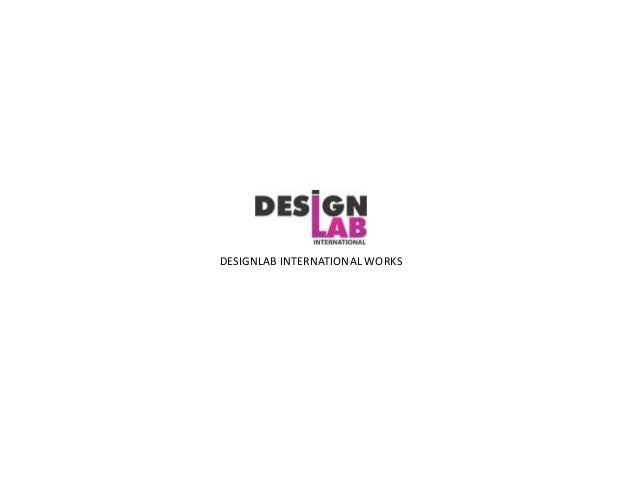 DESIGNLAB INTERNATIONAL WORKS