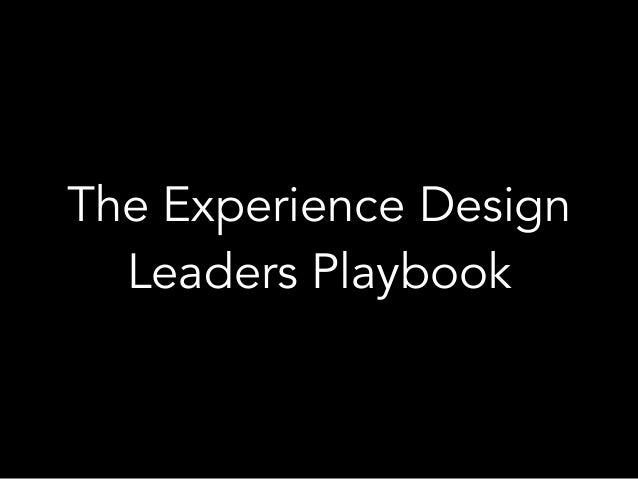 The Experience Design Leaders Playbook