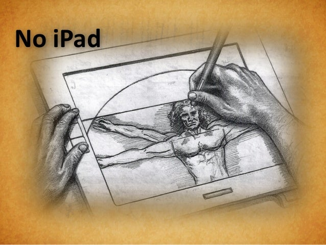 2. Do Initial Sketches AloneDa Vinci dissected 10 cadavers for hisover 750 sketches on human anatomy.