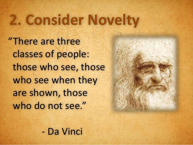 The Da Vinci DilemmaToo many talents, not enough time.• Mathematician• Scientist• Anatomist• Military Strategist• Civil En...