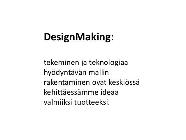 Design making Slide 3