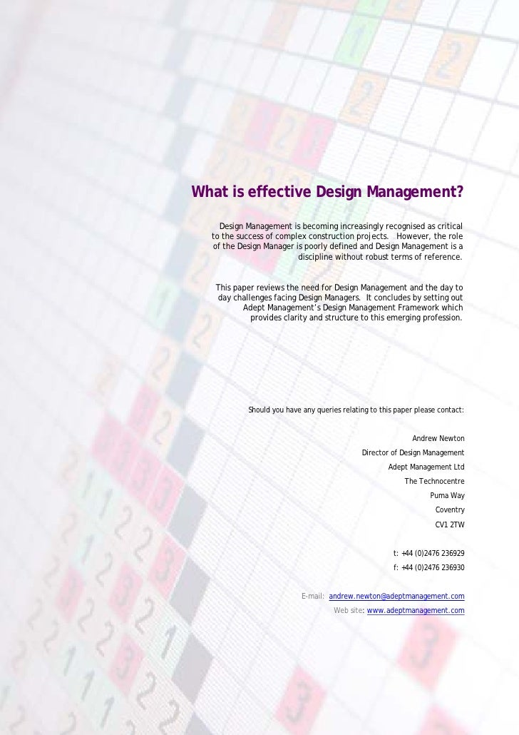 What is effective Design Management?      Design Management is becoming increasingly recognised as critical   to the succe...