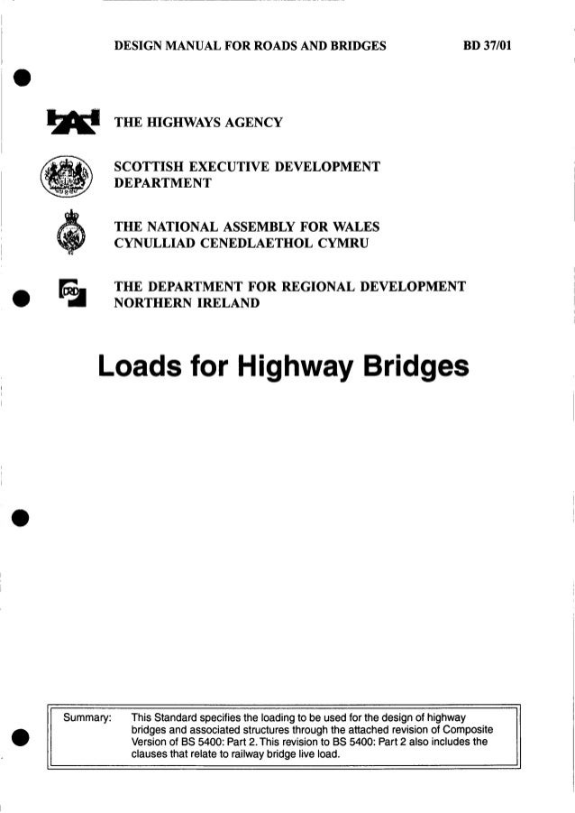 DESIGN MANUAL FOR ROADS AND BRIDGES THE HIGHWAYS AGENCY SCOTTISH EXECUTIVE DEVELOPMENT DEPARTMENT THE NATIONAL ASSEMBLY FO...