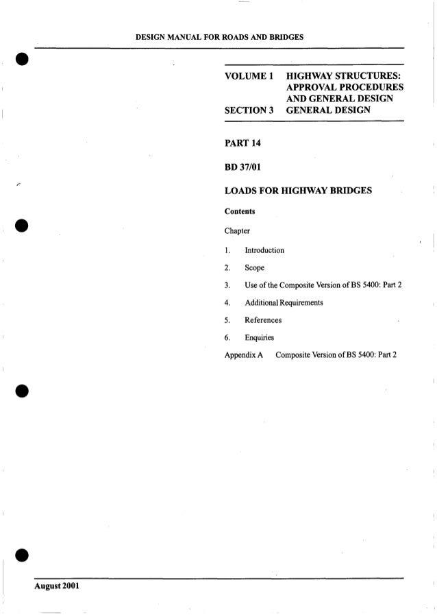 DESIGN MANUAL FOR ROADS AND BRIDGES VOLUME 1 HIGHWAY STRUCTURES: APPROVAL PROCEDURES AND GENERALDESIGN SECTION3 GENERALDES...