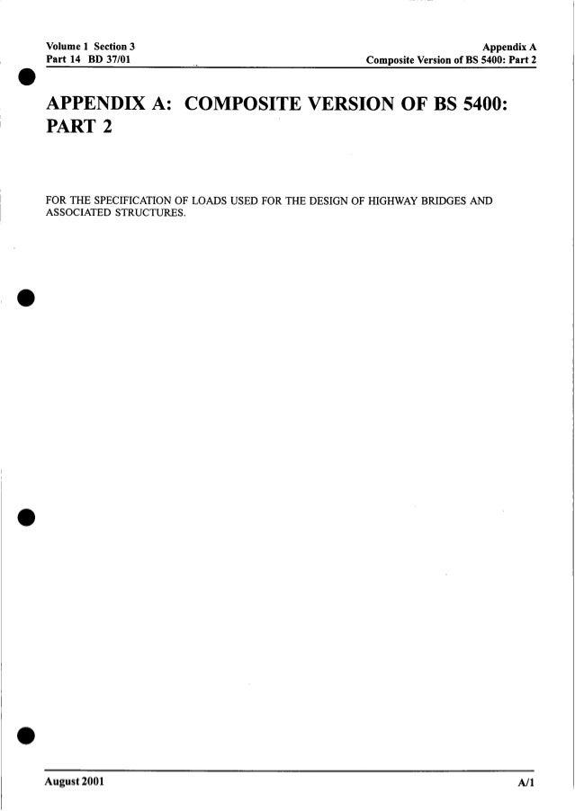 Volume 1 Section 3 Appendix A Part 14 BD 37/01 Composite Version of BS 5400:Part 2 0 APPENDIX A: COMPOSITE VERSION OF BS 5...
