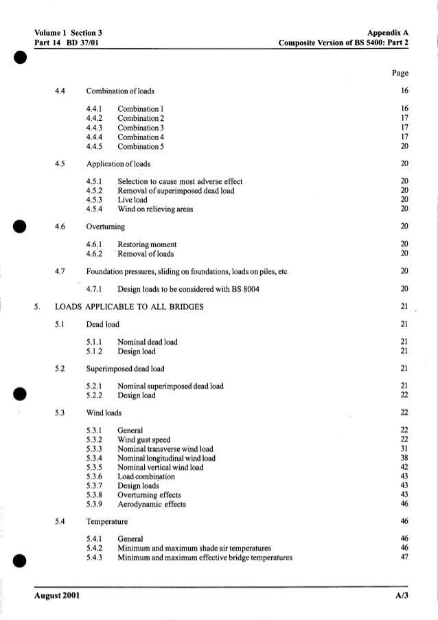 0 0 I 0 0 Volume 1 Section 3 Part 14 BD 37/01 AppendixA CompositeVersion of BS 5400: Part 2 4.4 Combinationof loads 4.4.1 ...