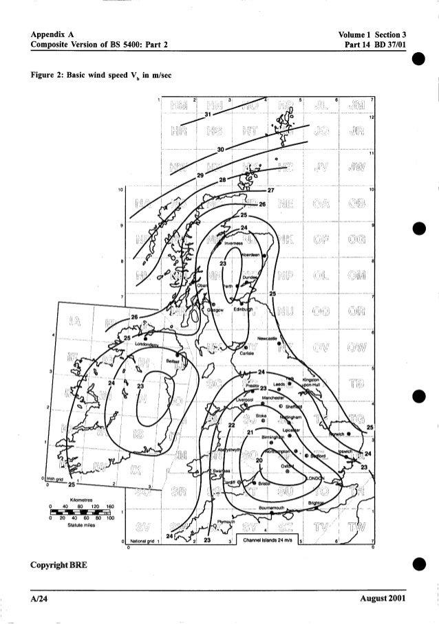 Appendix A Composite Version of BS 5400: Part 2 Volume 1 Section3 Part 14 BD 37/01 Figure 2: Basic wind speed V, in d s e ...