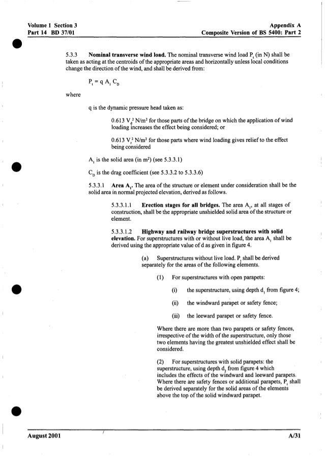 0 Volume 1 Section3 Part 14 BD 37/01 Appendix A Composite Version of BS 5400: Part 2 5.3.3 Nominal transversewind load. Th...