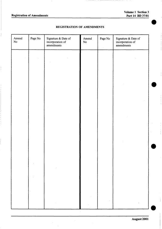 Volume 1 Section3 Part 14 BD 37/01Registration of Amendments REGISTRATION OF AMENDMENTS Amend No Page No Signature & Date ...