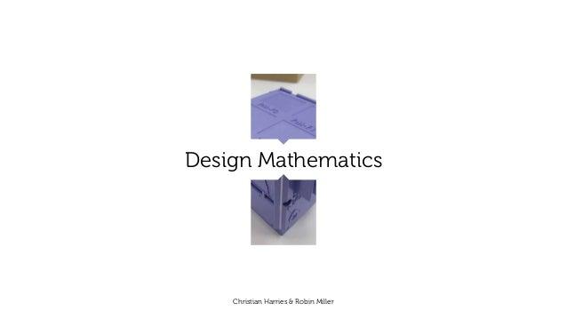 Design MathematicsChristian Harries & Robin Miller
