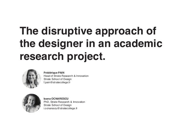 The disruptive approach of the designer in an academic