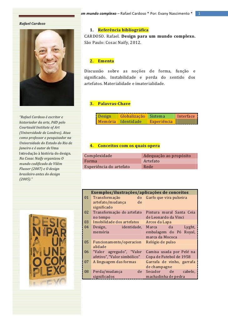 Design para um mundo complexo – Rafael Cardoso * Por: Evany Nascimento *      1Rafael Cardoso                             ...