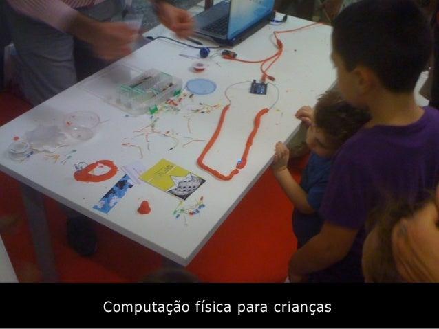Computação física para crianças