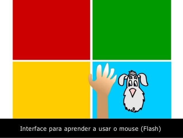 Interface para aprender a usar o mouse (Flash)