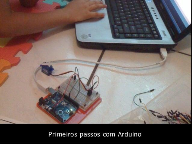 Primeiros passos com Arduino