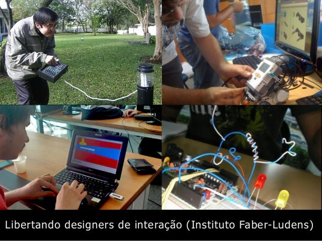 Libertando designers de interação (Instituto Faber-Ludens)