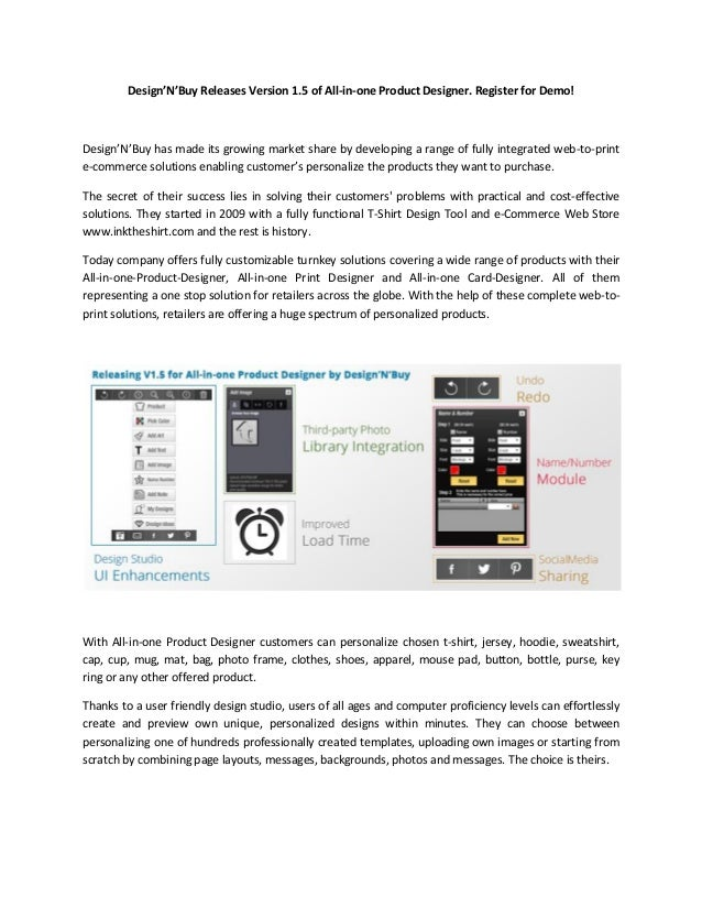 Design'N'Buy Releases Version 1.5 of All-in-one Product Designer. Register for Demo!Design'N'Buy has made its growing mark...