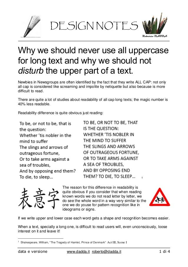 DESIGN NOTES data e versione www.dadda.it roberto@dadda.it 1 di 4 Why we should never use all uppercase for long text and ...