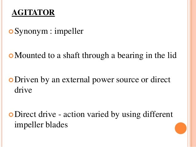 Direct Drive Impellers : Design of a fermentor