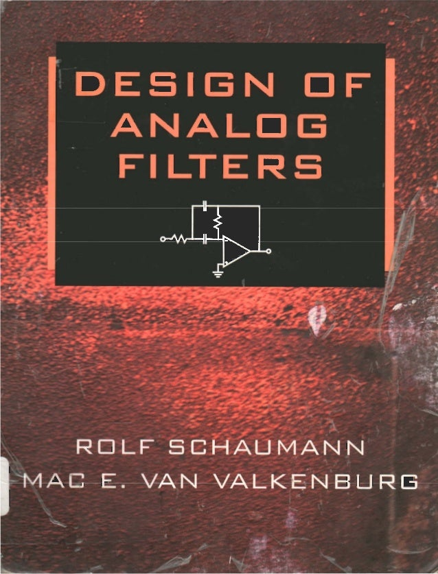 Design of analog filters (rolf schaumann  & mac e. van valkenburg)