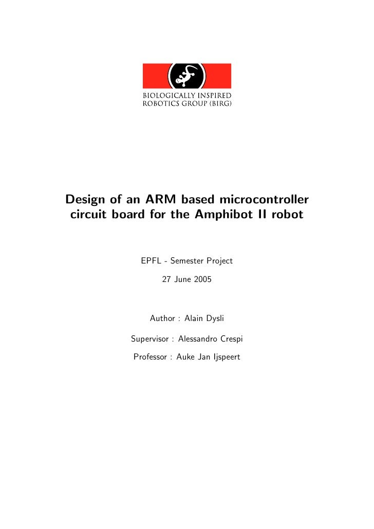 Design of an ARM based microcontroller  circuit board for the Amphibot II robot                EPFL - Semester Project    ...