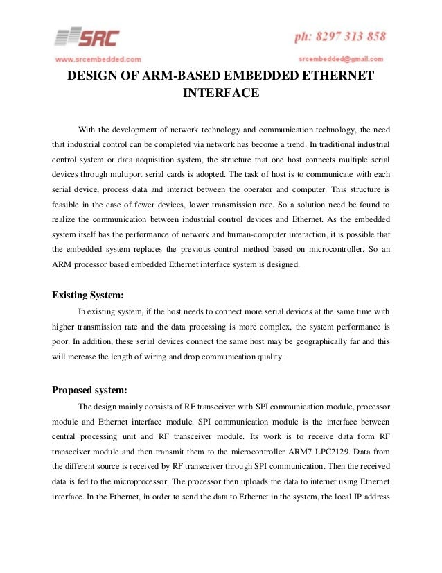DESIGN OF ARM-BASED EMBEDDED ETHERNET INTERFACE With the development of network technology and communication technology, t...