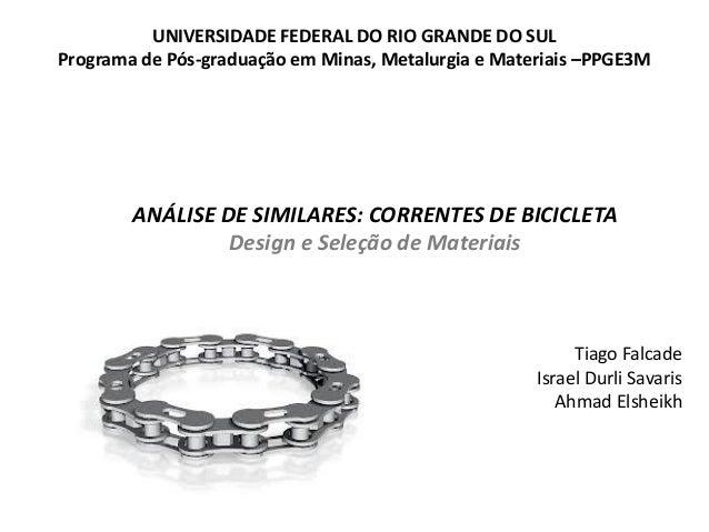 UNIVERSIDADE FEDERAL DO RIO GRANDE DO SULPrograma de Pós-graduação em Minas, Metalurgia e Materiais –PPGE3M        ANÁLISE...