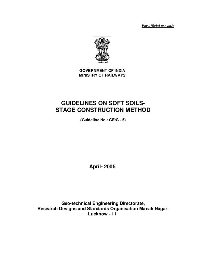 For official use only                 GOVERNMENT OF INDIA                 MINISTRY OF RAILWAYS         GUIDELINES ON SOFT ...