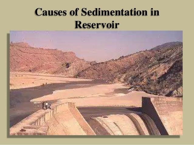 Causes of Sedimentation in Reservoir