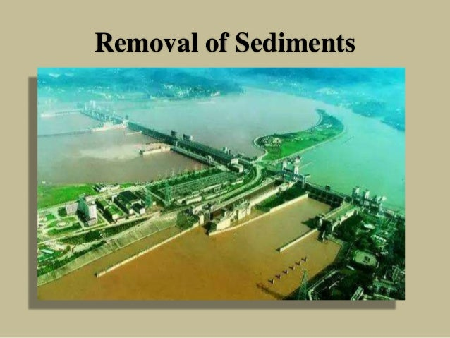 Removal of Sediments