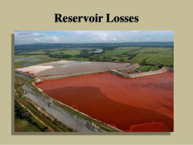 Reservoir Losses
