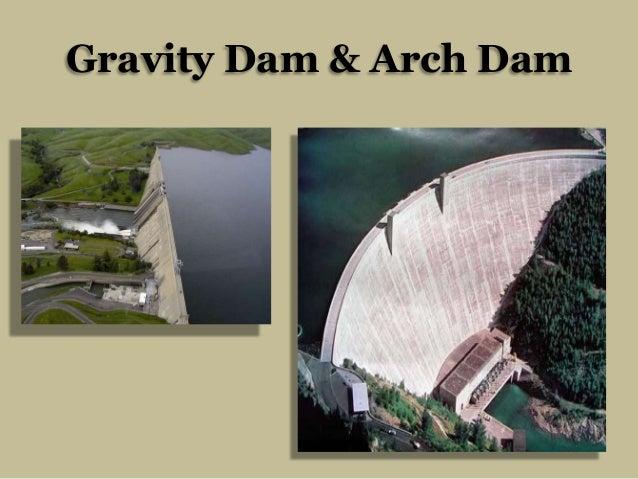 Gravity Dam & Arch Dam