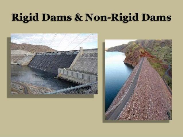 Rigid Dams & Non-Rigid Dams