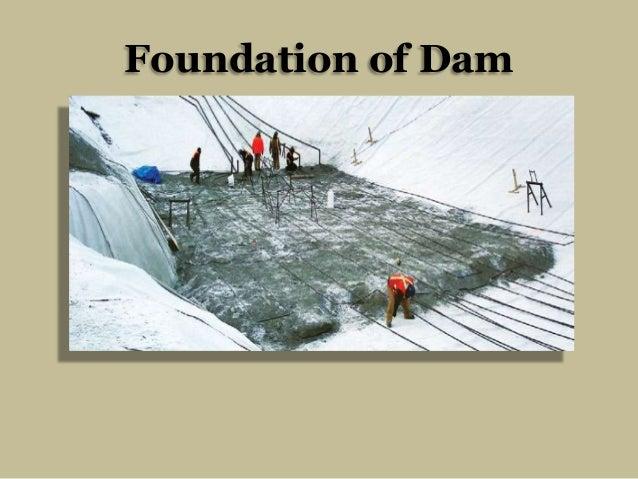 Foundation of Dam