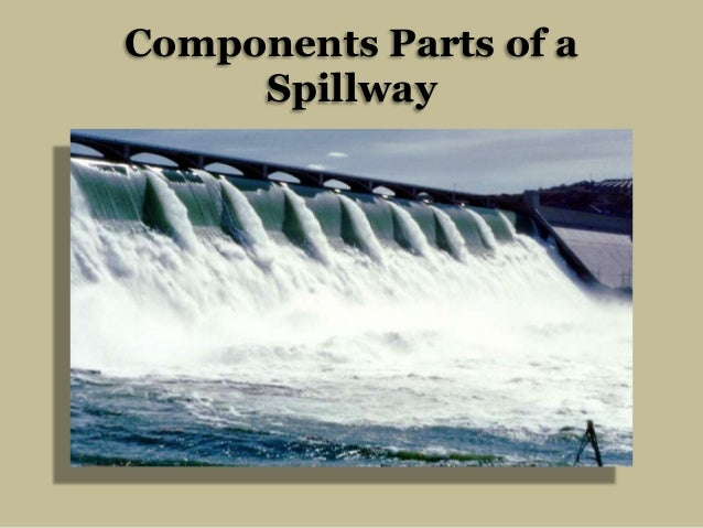 Components Parts of a Spillway