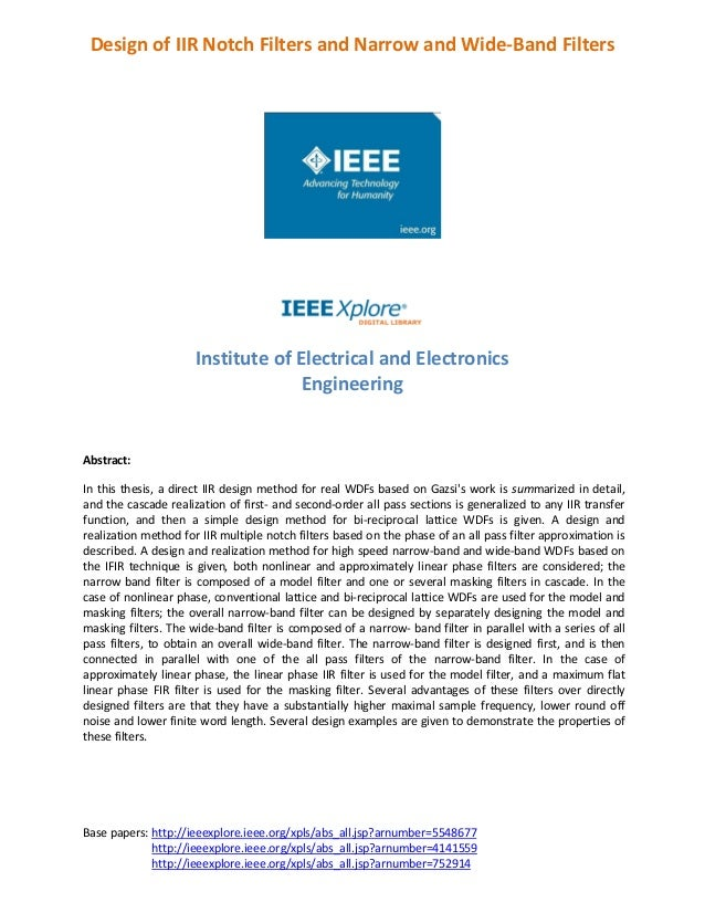 Base papers: http://ieeexplore.ieee.org/xpls/abs_all.jsp?arnumber=5548677 http://ieeexplore.ieee.org/xpls/abs_all.jsp?arnu...