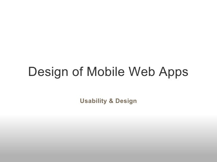 Design of Mobile Web Apps Usability & Design