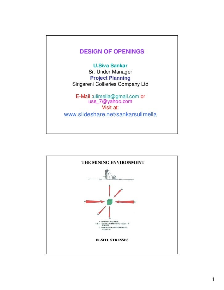 DESIGN OF OPENINGS            U.Siva Sankar          Sr. Under Manager          Project Planning   Singareni Collieries Co...