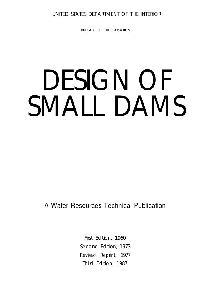 Design of small dams - United states department of the interior bureau of indian affairs ...