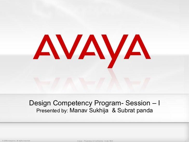 Design Competency Program- Session – I                                         Presented by: Manav Sukhija & Subrat panda©...