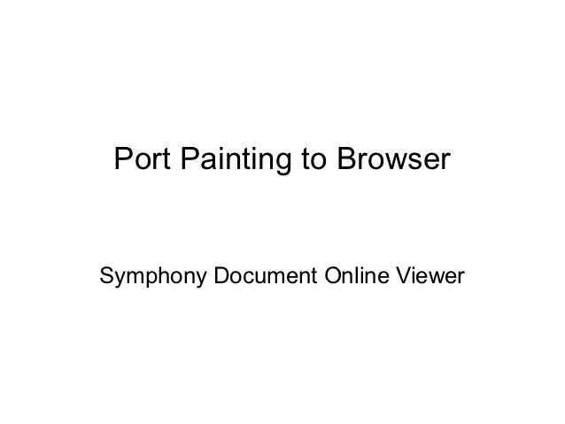 Port Painting to BrowserSymphony Document Online Viewer
