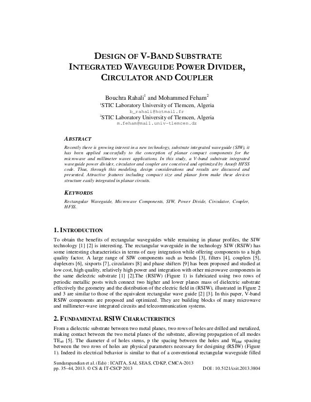 DESIGN OF V-BAND SUBSTRATE INTEGRATED WAVEGUIDE POWER DIVIDER, CIRCULATOR AND COUPLER Bouchra Rahali1 and Mohammed Feham2 ...