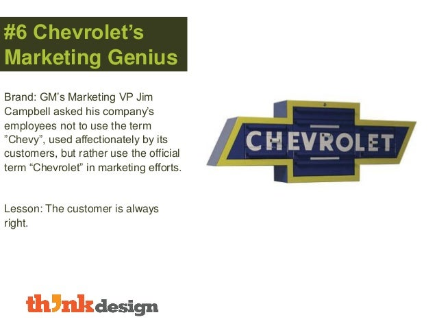 """#6 Chevrolet's Marketing Genius Brand: GM's Marketing VP Jim Campbell asked his company's employees not to use the term """"C..."""