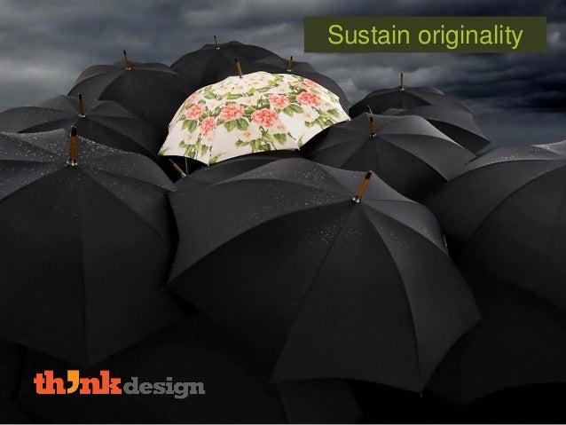 Sustain originality