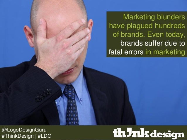 Marketing blunders have plagued hundreds of brands. Even today, brands suffer due to fatal errors in marketing @LogoDesign...