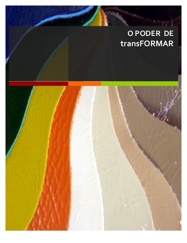 Lorem  Ipsum   O  PODER    DE     transFORMAR